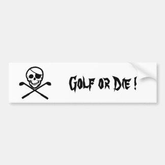 Pirate Flag Golf or Die Bumper Sticker