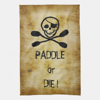 Pirate Flag Kayak Paddle or Die Tea Towel