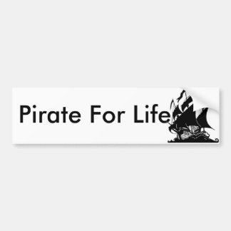 Pirate For Life Bumper Sticker