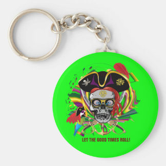 Pirate Let the good times roll Keychains