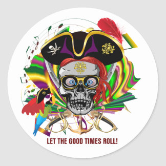 Pirate Let the good times roll! Round Sticker