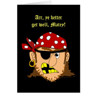 Pirate Man Funny Get Well Greeting Card Template