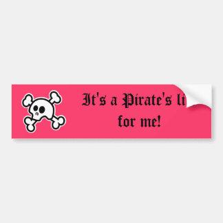 Pirate s Life Pink Bumper Sticker