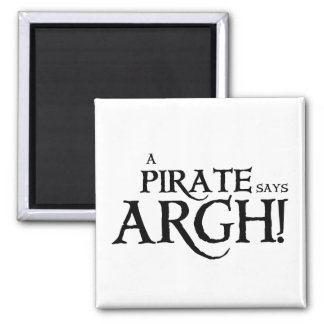 Pirate says ARGH Magnet