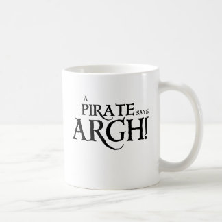 Pirate says ARGH Mug