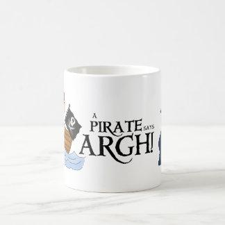 Pirate says ARGH Coffee Mugs