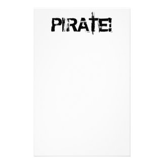 PIRATE! Slogan in grunge font. Black and White. Stationery