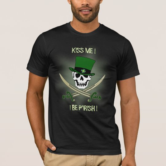 Pirate St Patricks Day Kiss Me T-Shirt