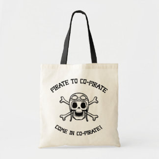 Pirate to Co-Pirate Budget Tote Bag