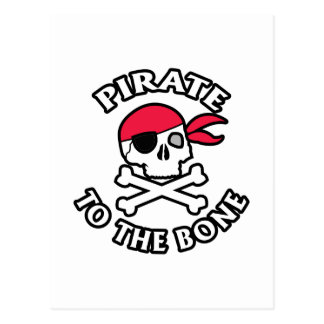 Pirate To The Bone Postcard