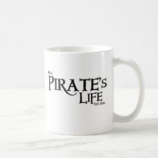 Pirates life ME Coffee Mugs