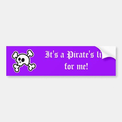 Pirate's Life (Purple) Bumper Sticker