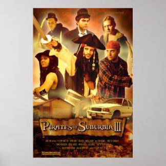 Pirates of Suburbia III Poster