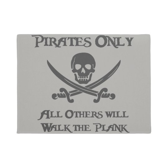 Pirates Only - All Others will Walk the Plank Doormat