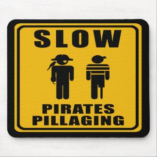 PIRATES PILLAGING Sign - Mousepad