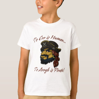 Pirates RULE! T-Shirt