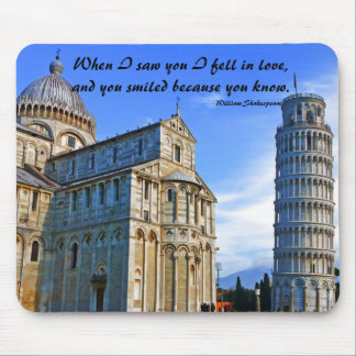 Pisa The Leaning Tower with Love Quote Mousepads