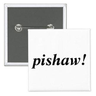 pishaw! 15 cm square badge