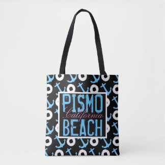 Pismo Beach California Anchors Away Tote Bag