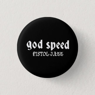 PISTOL JAZZ godspeed can batsuji 3 Cm Round Badge