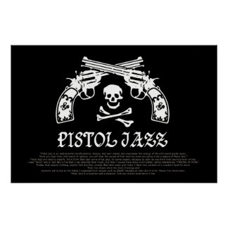 PISTOL JAZZ poster (large)