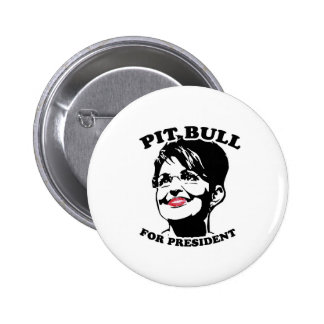 Pit Bull for President Button