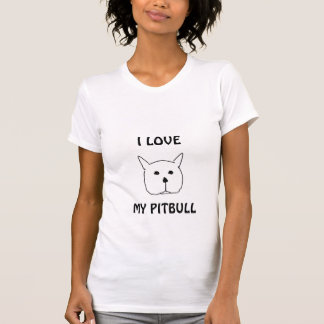 Pit bull, I LOVE, MY PITBULL Tshirts