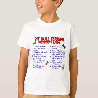 PIT BULL TERRIER Property Laws 2 T-Shirt