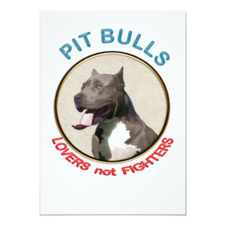 Pit Bulls Lovers not Fighters 13 Cm X 18 Cm Invitation Card