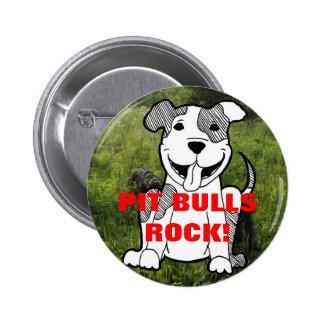 PIT BULLS ROCK! button pin