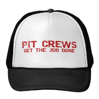 Pit Crews get The Job Done Hat