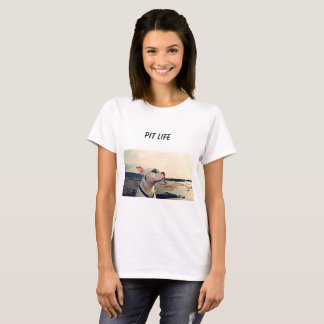 Pit Life Womans T-Shirt