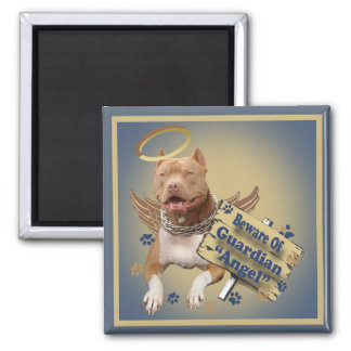 Pitbull Beware Of Guardian Angel Gifts Square Magnet