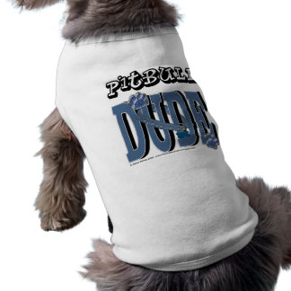Pitbull DUDE Dog Clothes