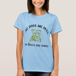 PITBULL FAMILY T-Shirt
