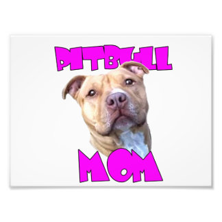 Pitbull Mom Dog Photo Print