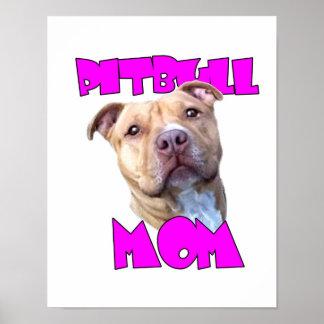 Pitbull Mom Dog Poster