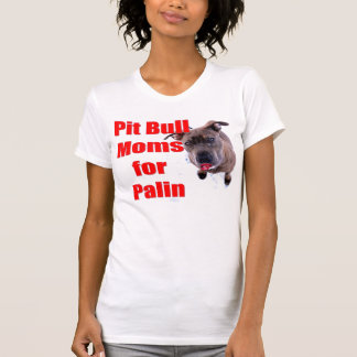 Pitbull Moms for Sarah Palin T-Shirt