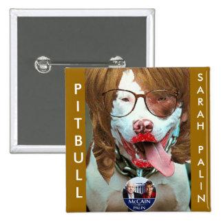 pitbull Palin, PITBULL, SARAHPALIN Pinback Buttons