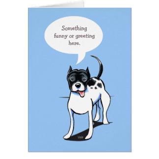 PitBull Staffordshire Speaks Your Custom Greeting Card