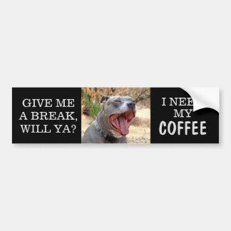 Pitbull Yawning Need Coffee Bumper Sticker