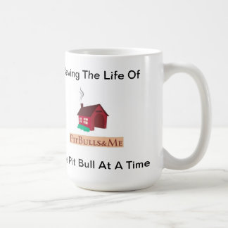 PitBulls & Me Saving The Life Mug