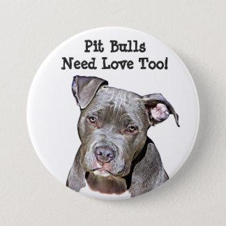 Pitbulls need love too, Button