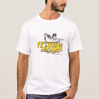 pittsburgh baseball 17 losing seasons T-Shirt