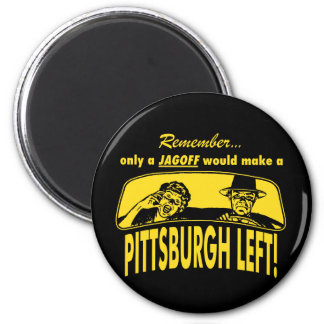 Pittsburgh Left Magnet