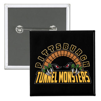 Pittsburgh Tunnel Monsters Pinback Buttons
