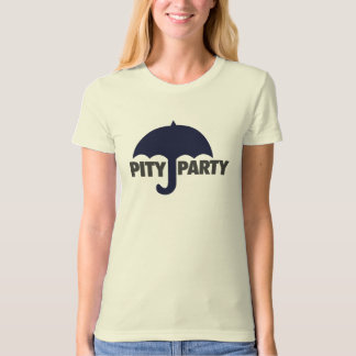 Pity Party T-Shirt