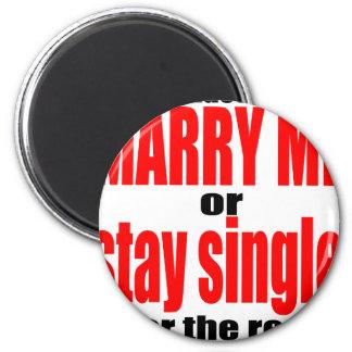 pity pickup proposal marry single couple joke quot 6 cm round magnet