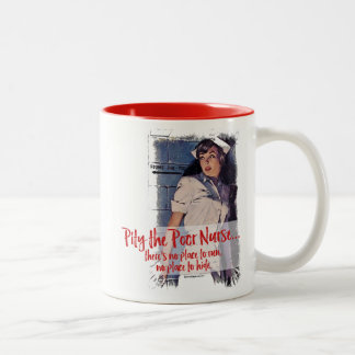 Pity the Poor Nurse Two-Tone Coffee Mug