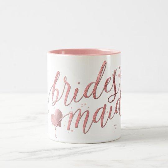 Bridesmaid Script Mug